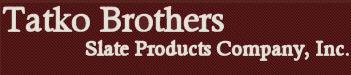 Tatko Brothers Slate Co. Inc.